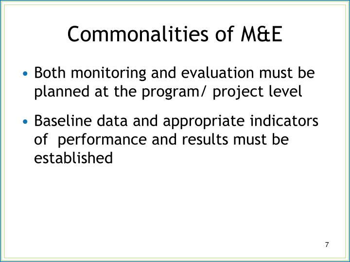 Commonalities of M&E