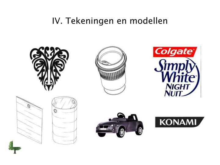 IV. Tekeningen en modellen