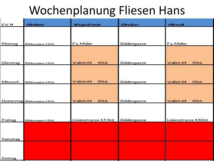 Wochenplanung Fliesen Hans