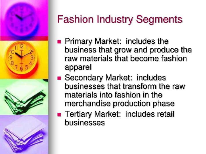 Fashion Industry Segments