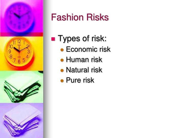 Fashion Risks