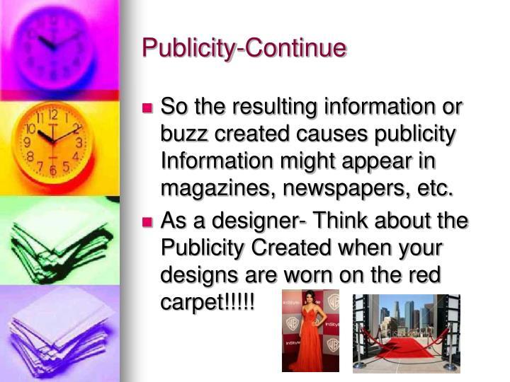 Publicity-Continue
