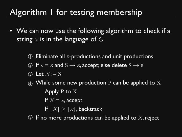 Algorithm 1 for testing membership