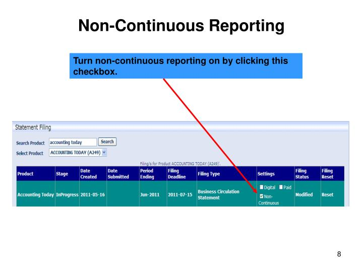 Non-Continuous Reporting