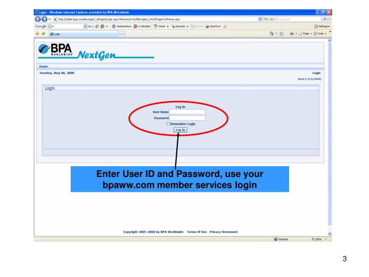 Enter User ID and Password, use your bpaww.com member services login