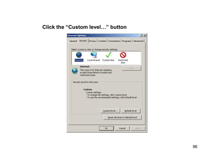 "Click the ""Custom level…"" button"