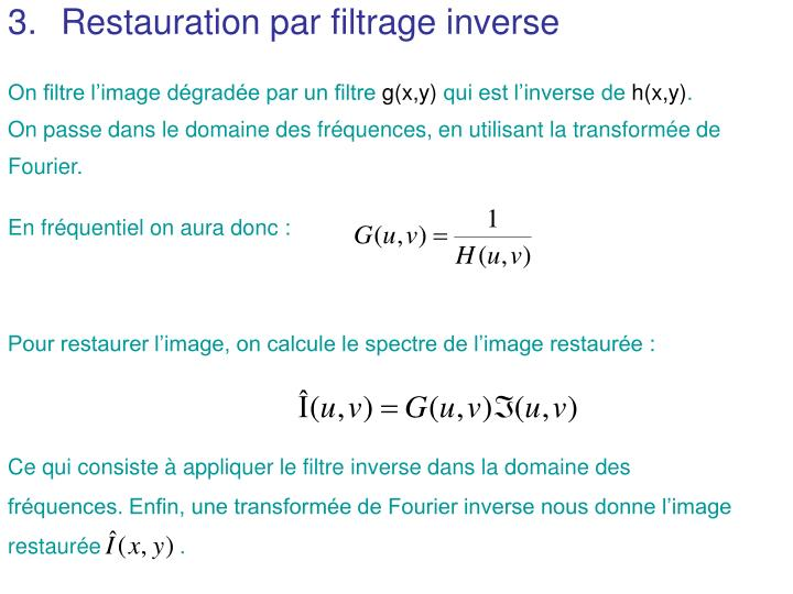 Restauration par filtrage inverse