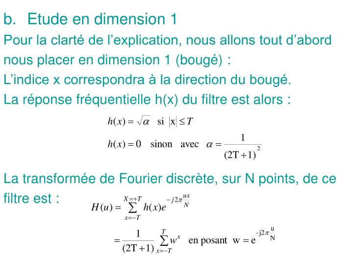 Etude en dimension 1