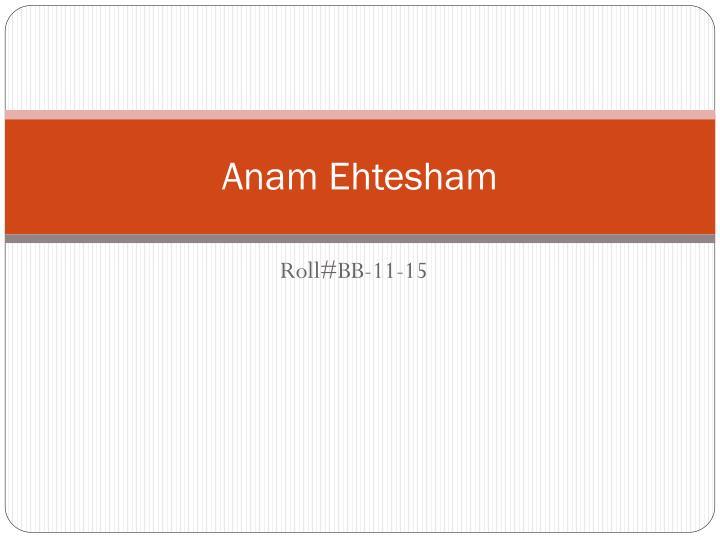 Anam Ehtesham