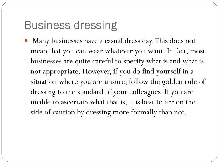 Business dressing