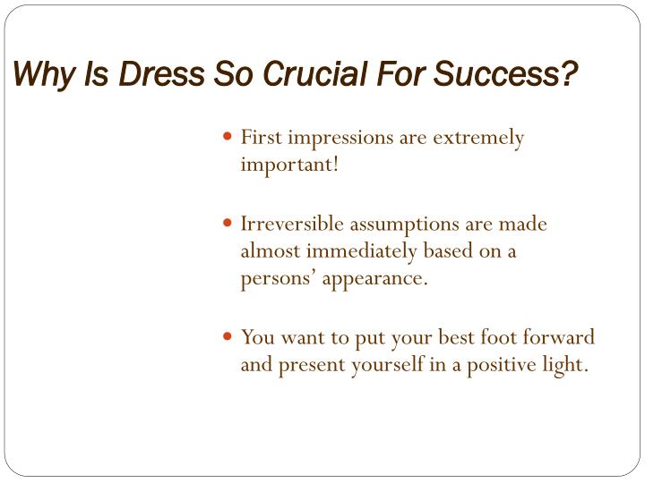 Why Is Dress So Crucial For Success?