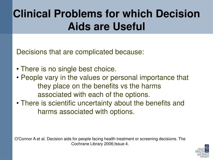 Clinical Problems for which Decision Aids are Useful