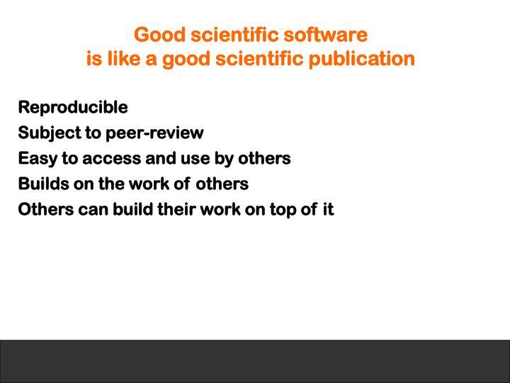 Good scientific software