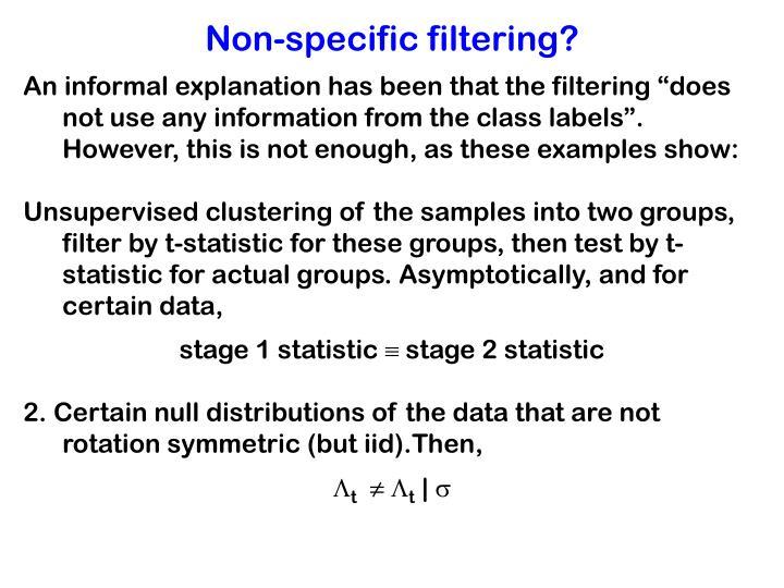 Non-specific filtering?