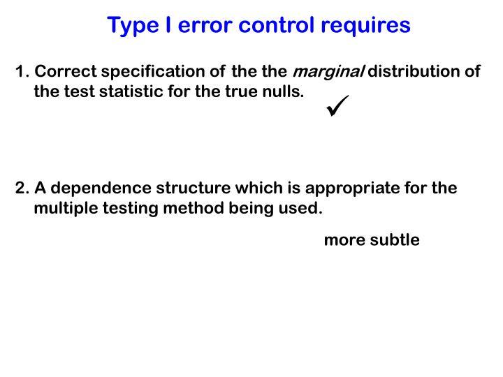 Type I error control requires