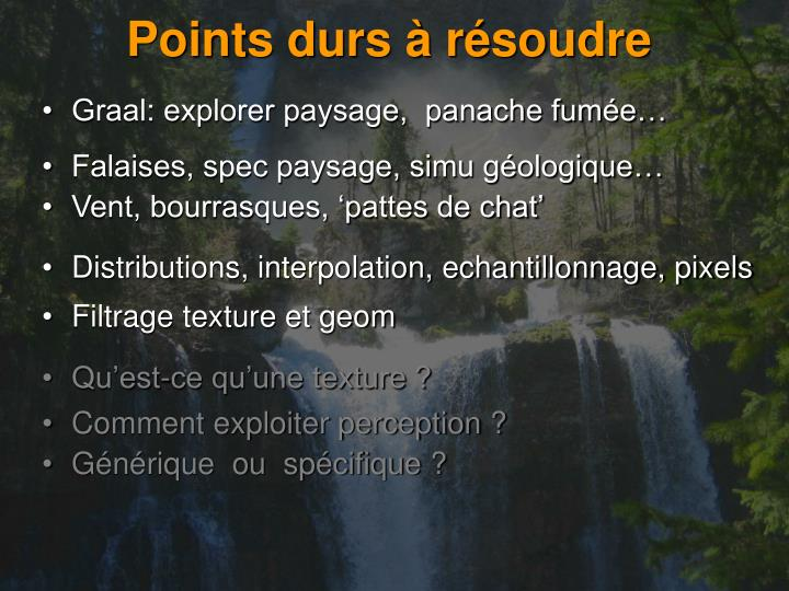 Points durs à résoudre