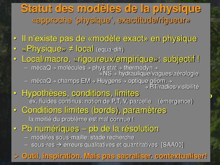 Statut des modèles de la physique