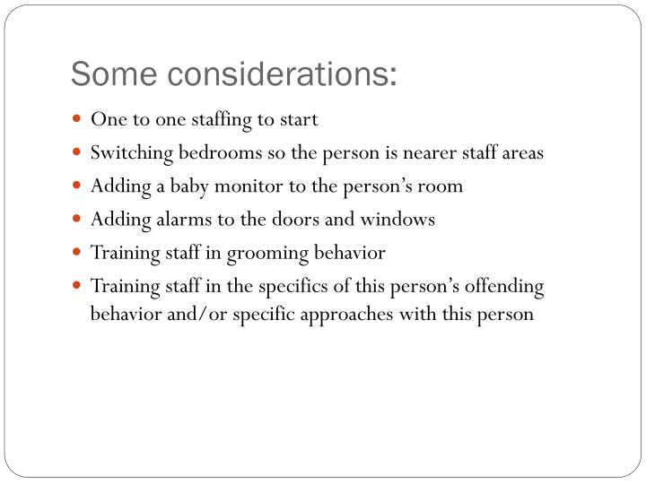 Some considerations: