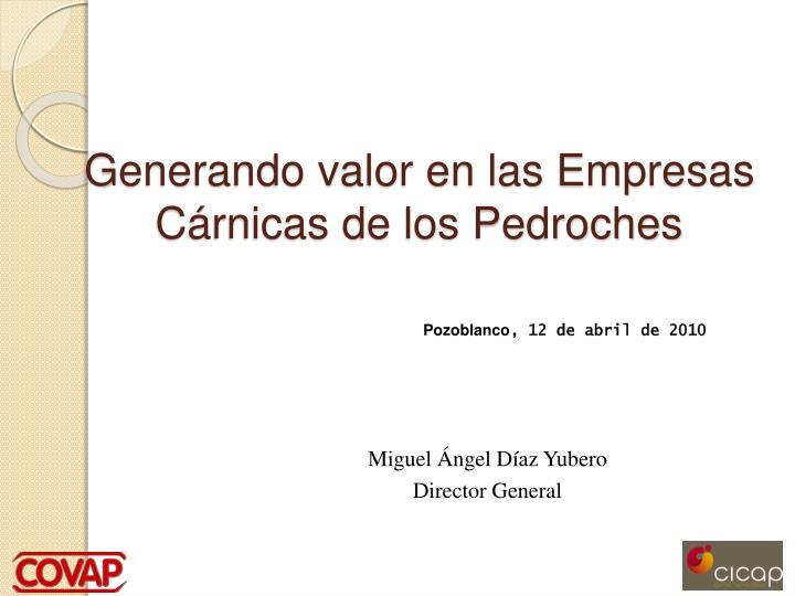 Generando valor en las Empresas Cárnicas de los Pedroches