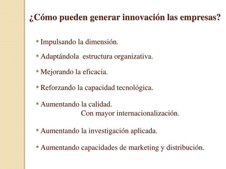 ¿Cómo pueden generar innovación las empresas?