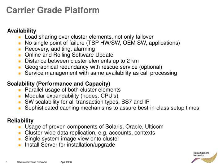 Carrier Grade Platform