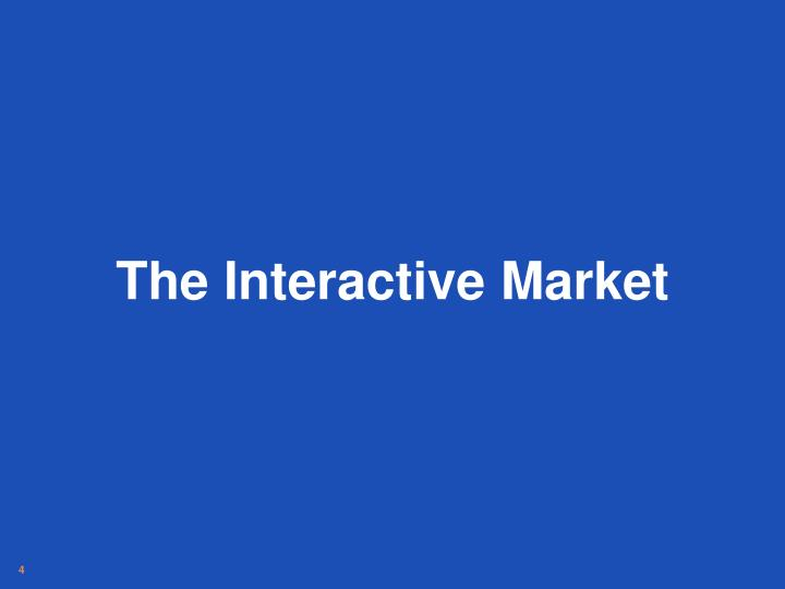 The Interactive Market