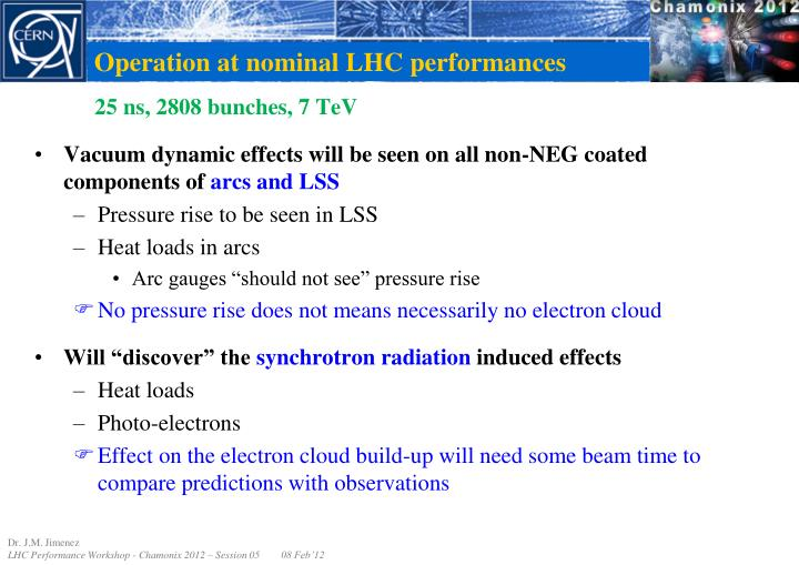 Operation at nominal LHC performances