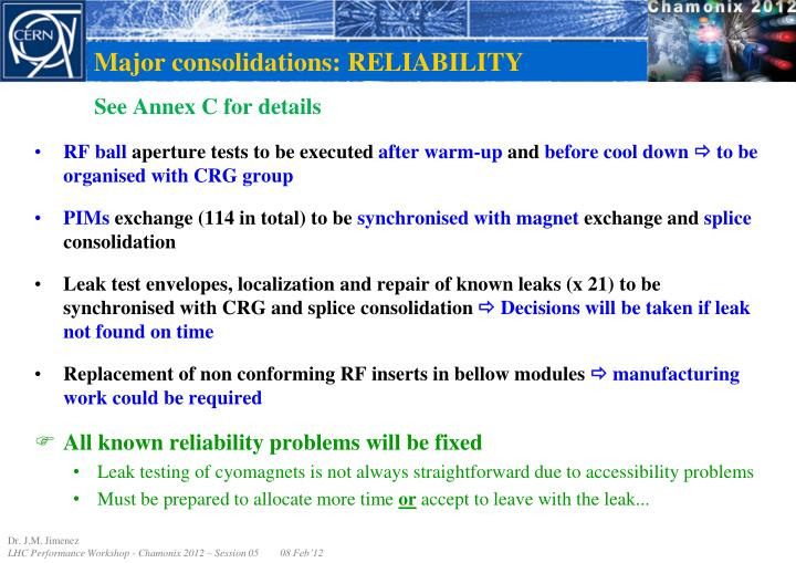 Major consolidations: RELIABILITY