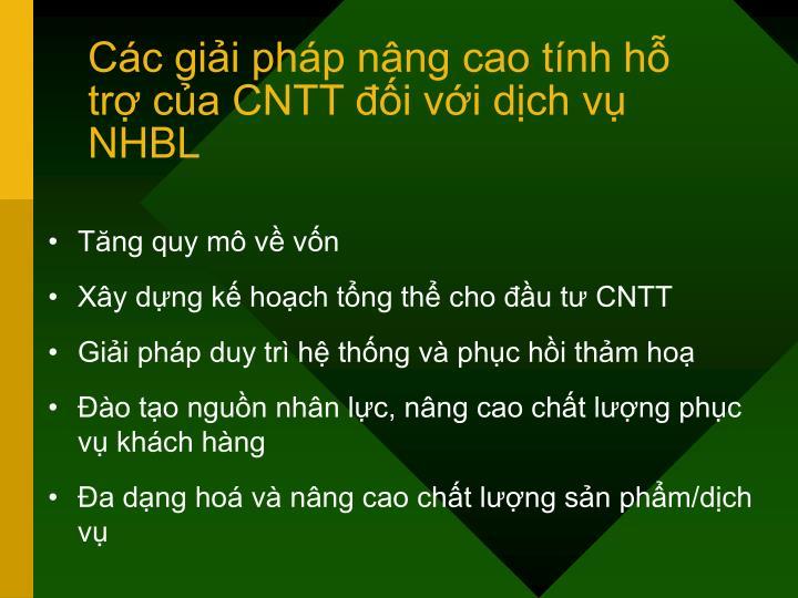 Các giải pháp nâng cao tính hỗ trợ của CNTT đối với dịch vụ NHBL