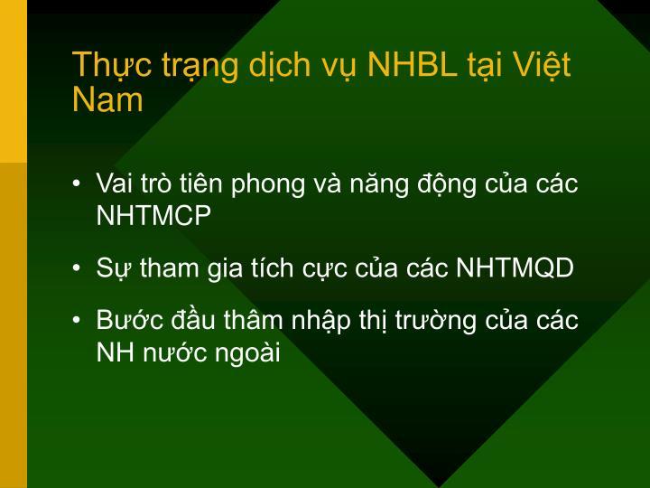 Thực trạng dịch vụ NHBL tại Việt Nam