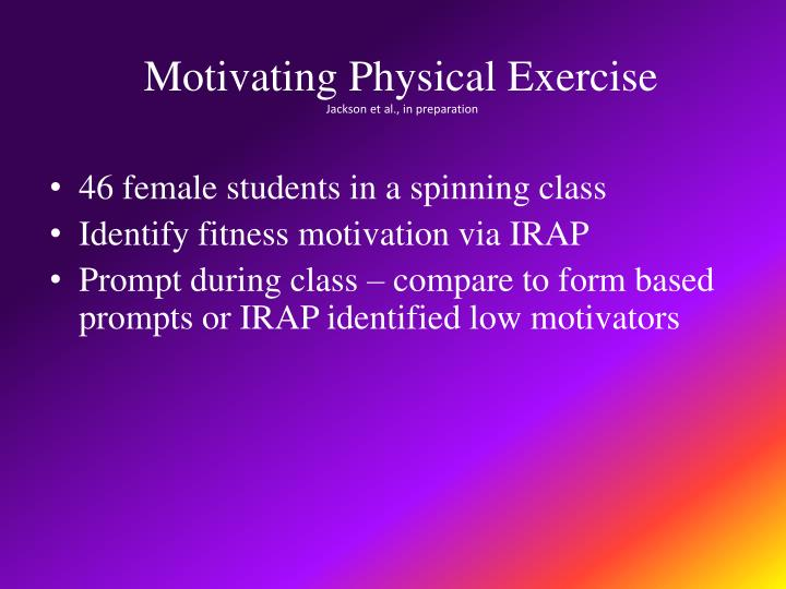 Motivating Physical Exercise