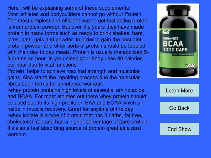Here I will be explaining some of these supplements: