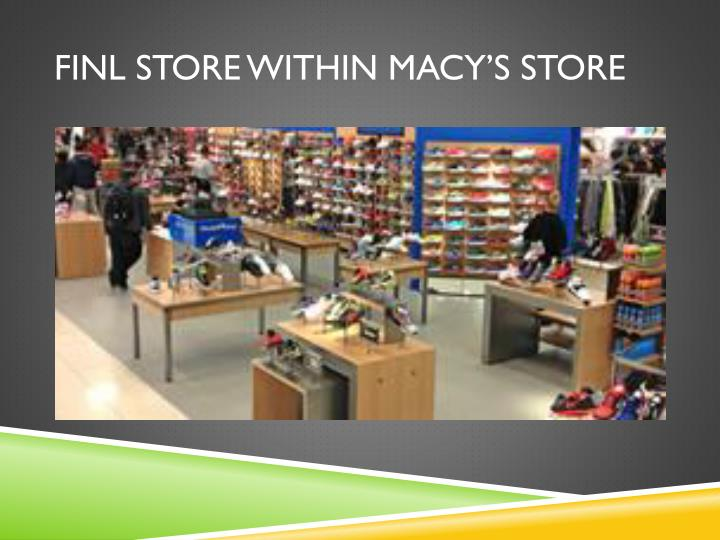 FINL store within Macy's Store