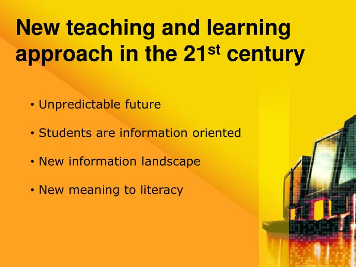 New teaching and learning approach in the 21