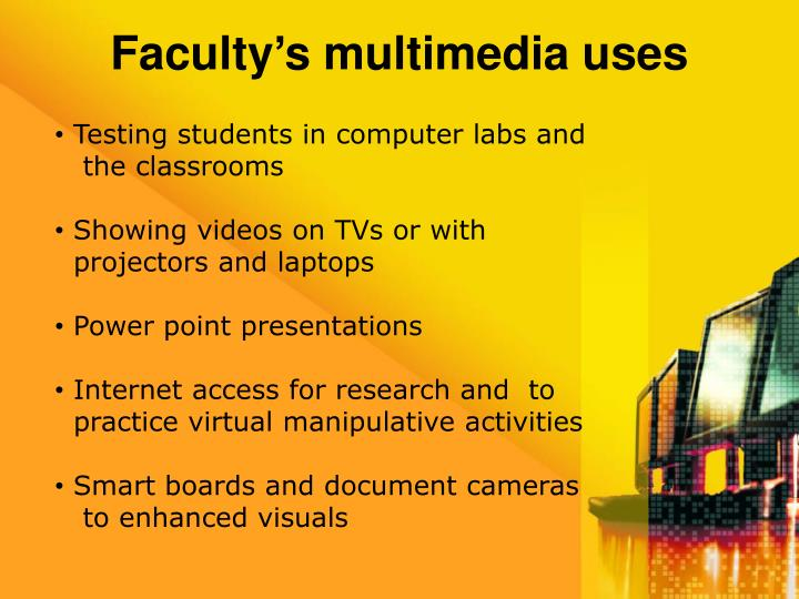 Faculty's multimedia uses