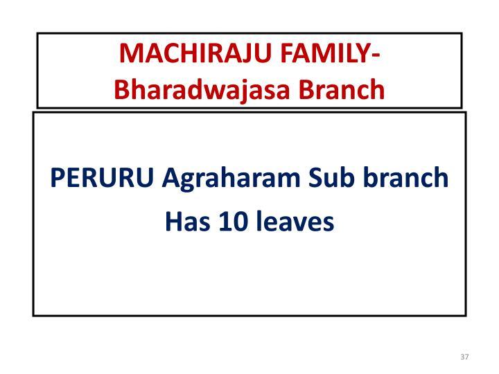 MACHIRAJU FAMILY-Bharadwajasa Branch