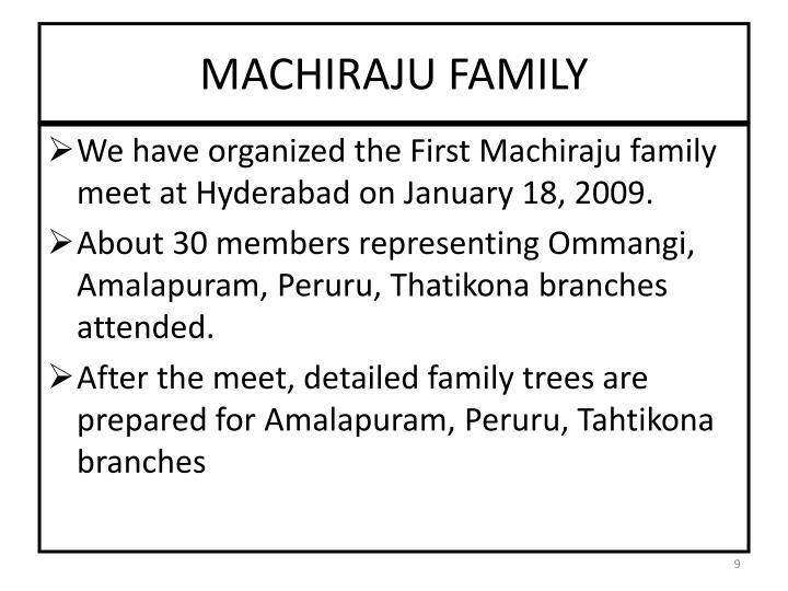 MACHIRAJU FAMILY