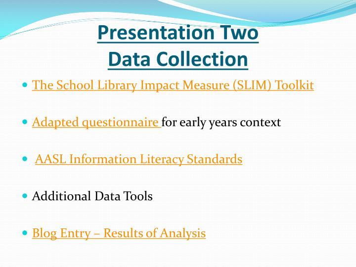 Presentation Two