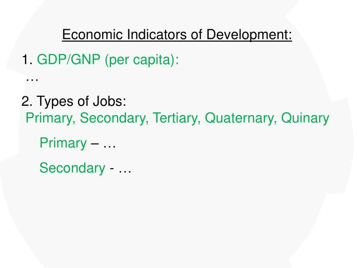 Economic Indicators of Development: