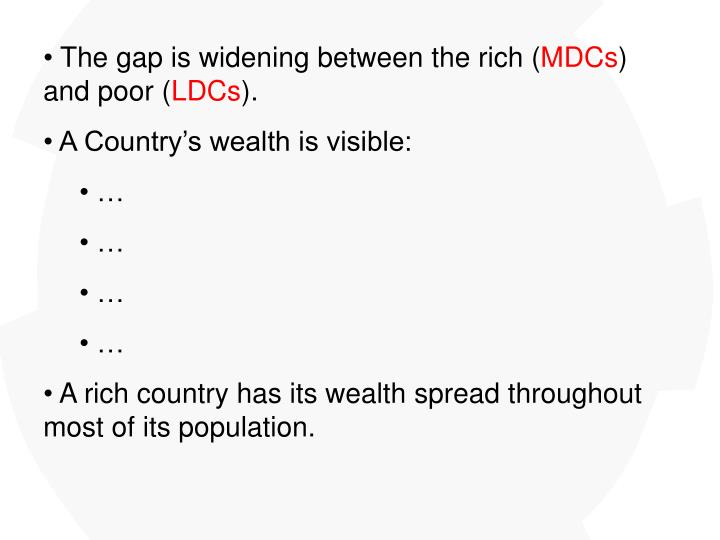 The gap is widening between the rich (