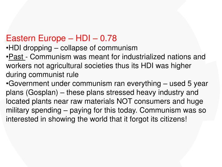 Eastern Europe – HDI – 0.78