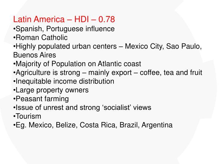 Latin America – HDI – 0.78