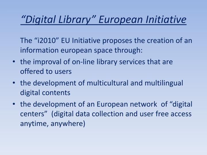 Digital library european initiative