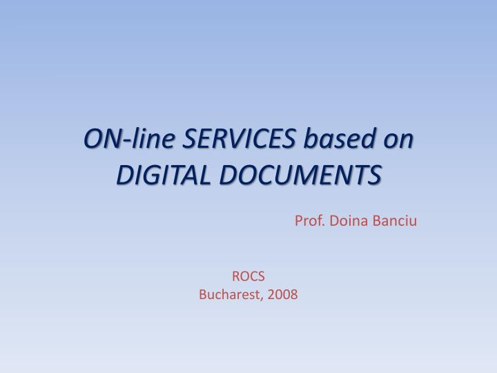 On line services based on digital documents