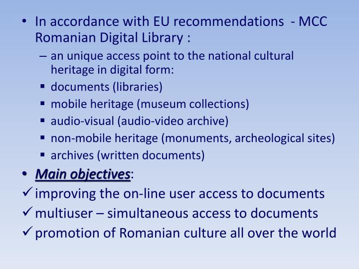In accordance with EU recommendations  - MCC  Romanian Digital Library :