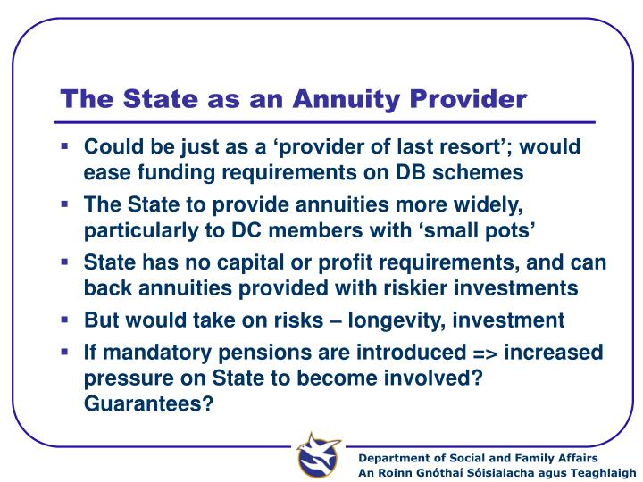 The State as an Annuity Provider