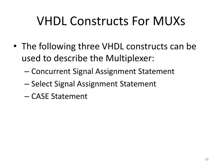 VHDL Constructs For MUXs