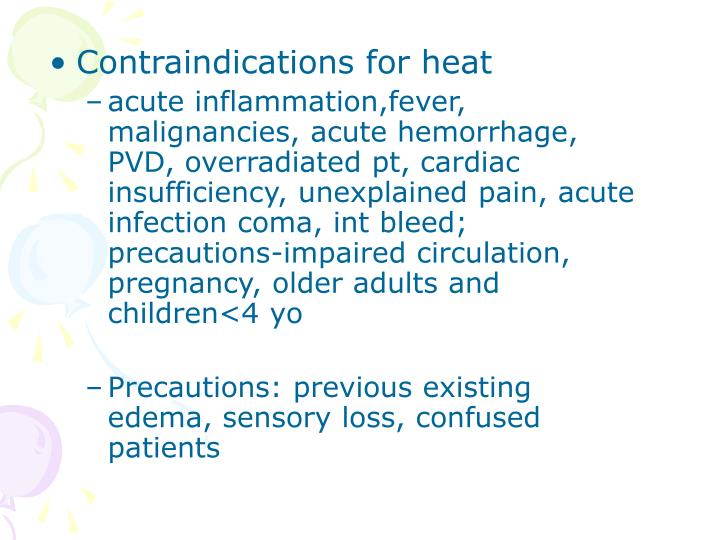 Contraindications for heat