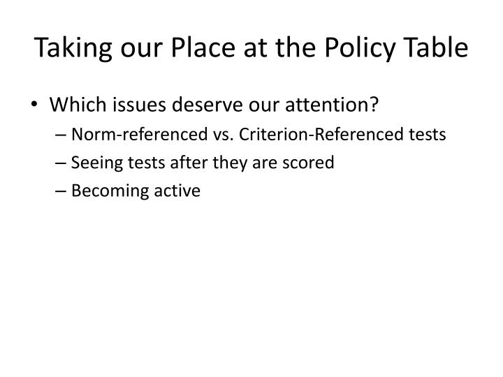 Taking our Place at the Policy Table