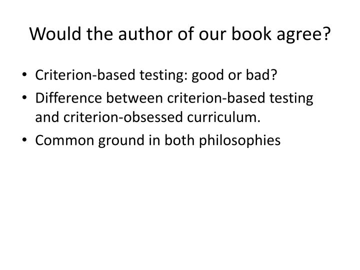 Would the author of our book agree?